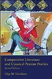 Comparative Literature and Classical Persian Poetics, Davidson, Olga M., 0674073207