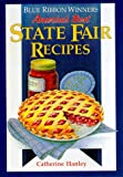Blue Ribbon Winners: America's Best State Fair Recipes