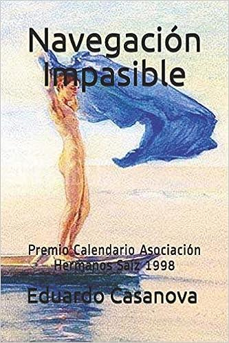 1998 Calendario.Amazon Com Navegacion Impasible Premio Calendario