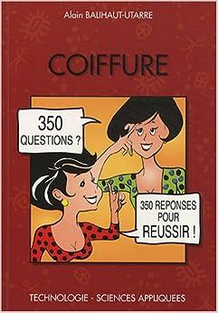 Coiffure : 350 Questions 350 Réponses pour réussir