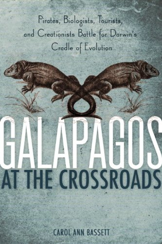 Amazon galapagos at the crossroads pirates biologists galapagos at the crossroads pirates biologists tourists and creationists battle for darwins fandeluxe Images