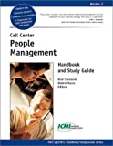 Call Center People Management Handbook and Study Guide, Brad Cleveland and Debbie Harne, 0970950748