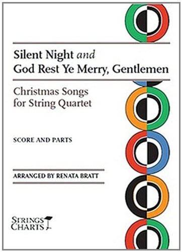 Silent Night and God Rest Ye Merry, Gentlemen: Christmas Songs for String Quartet Sheet Music (String Letter Publishing) (Strings)