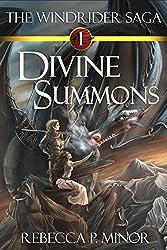 Divine Summons: The Windrider Saga Book 1