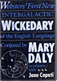 img - for WEBSTER'S FIRST NEW INTERGALACTIC WICKEDARY OF THE ENGLISH LANGUAGE book / textbook / text book