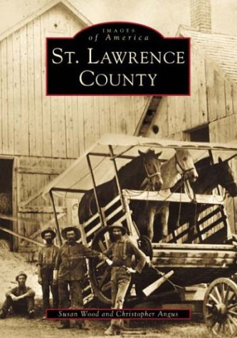 St. Lawrence County   (NY)  (Images of America)