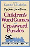 Children's Word Games and Crossword Puzzles, Eugene T. Maleska, 0812912438