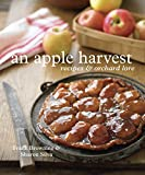 An Apple Harvest: Recipes and Orchard Lore