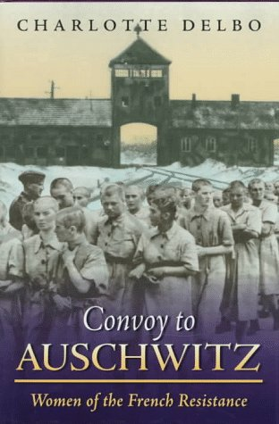 Convoy To Auschwitz: Women of the French Resistance (Women's Life Writings from Around the World) by Brand: Northeastern (Image #1)