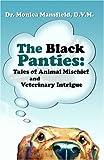 The Black Panties, Monica Mansfield, 0966735935
