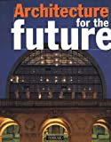 Architecture of the Future, , 2879390281