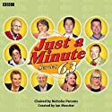 Just a Minute: Complete Series 63 Radio/TV Program by Nicholas Parsons Narrated by Paul Merton