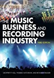 img - for The Music Business and Recording Industry book / textbook / text book