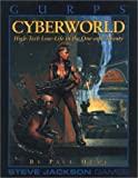 Gurps Cyberworld: High-Tech Low-Life in the One-And-Twenty
