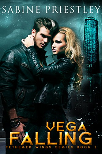 Vega Falling: Sexy Dragon Shifter Finds His Mate in a Beautiful Hacker, But She's Not Playing. Tethered Wings #2 (Best Wings In Las Vegas)