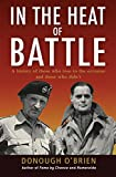 img - for In the Heat of Battle: A history of those who rose to the occasion and those who didn't (General Military) book / textbook / text book