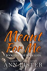 Meant For Me (The Rock Gods Book 5)