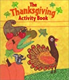 The Thanksgiving Activity Book