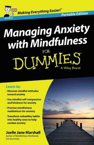 Managing Anxiety with Mindfulness For Dummies by imusti