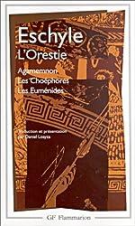 L'Orestie : Agamemnon - Les Choéphores - Les Euménides