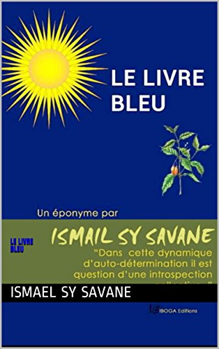 Le Livre Bleu French Edition Kindle Edition By Ismael Sy