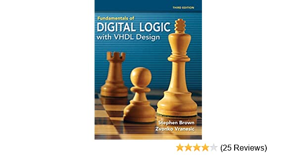 Amazon fundamentals of digital logic with vhdl design ebook amazon fundamentals of digital logic with vhdl design ebook stephen brown zvonko vranesic kindle store fandeluxe Image collections
