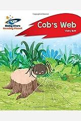 Reading Planet - Cob's Web - Red A: Rocket Phonics Paperback