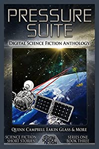 Pressure Suite: Digital Science Fiction Anthology by Matthew W. Quinn ebook deal