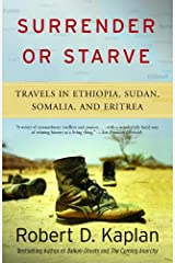 Surrender or Starve: Travels in Ethiopia, Sudan, Somalia, and Eritrea (Vintage Departures) Kindle Edition