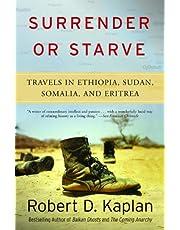 Surrender or Starve: Travels in Ethiopia, Sudan, Somalia, and Eritrea (Vintage Departures)
