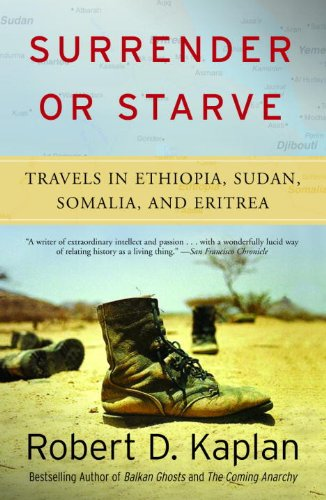 Surrender or Starve: Travels in Ethiopia, Sudan, Somalia, and Eritrea (Vintage Departures)