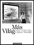 img - for Judit M. Horvath & Gyorgy Stalter: Other World / Mas Vilag book / textbook / text book