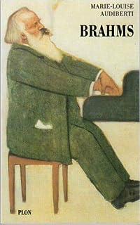 Brahms, un génie ordinaire