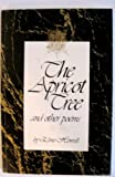 The Apricot Tree and Other Poems, Elmo Howell, 0962202630