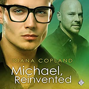 Audio Book Review: Michael, Reinvented (Delta Restorations #2) by Diana Copland (Author) & Michael Pauley (Narrator)