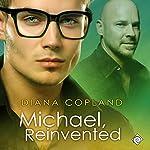 Michael, Reinvented: Delta Restorations | Diana Copland