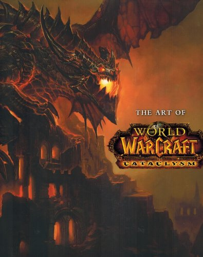 Image of The Art of World of Warcraft Cataclysm Hardcover Art Book