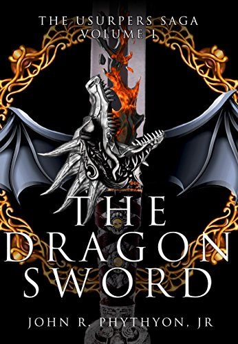 The Dragon Sword (The Usurpers Saga Book 1)