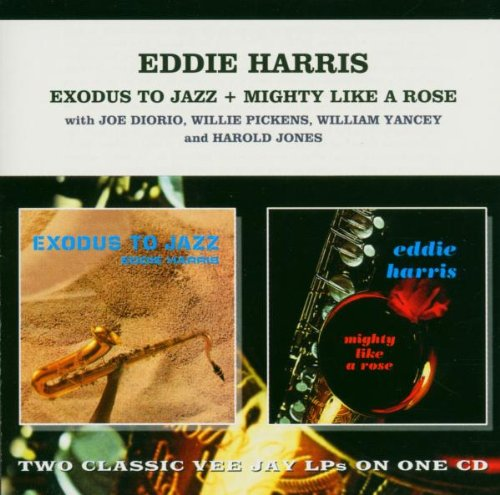 Exodus to Jazz + Mighty Like a Rose (Les Mccann And Eddie Harris Swiss Movement)