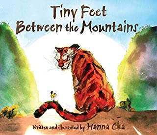 Book Cover: Tiny Feet Between the Mountains