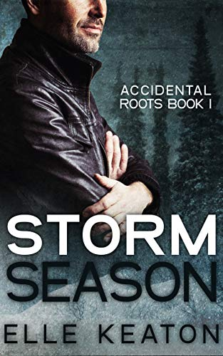 3da8a84c2919 Storm Season (Accidental Roots)  Elle Keaton  9781544031330  Amazon ...