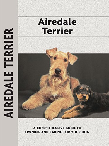 - Airedale Terrier (Comprehensive Owner's Guide Book 5)