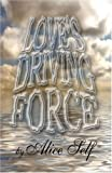 Love's Driving Force, Alice Self, 1424180759