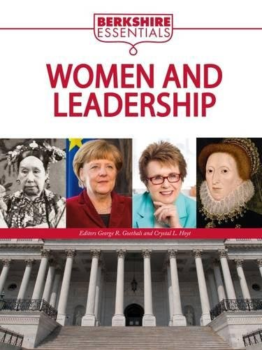 Books : Women and Leadership: History, Theories, and Case Studies (Berkshire Essentials)