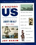 A History of US: Liberty for All?: 1820-1860 A History of US Book Five (A History of US (5))
