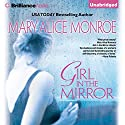 Girl in the Mirror Audiobook by Mary Alice Monroe Narrated by Sandra Burr
