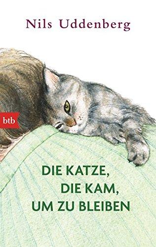 Die Katze, die kam, um zu bleiben (Englisch) Taschenbuch – 15. Juni 2015 Nils Uddenberg Hanna Granz btb Verlag 3442749174