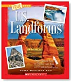 U.S. Landforms (True Books: U.S. Regions)
