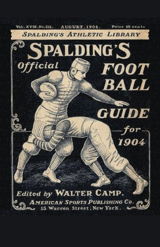 Spalding's Official Football Guide for 1904