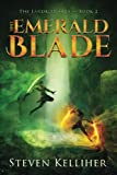The Emerald Blade: Volume 2 (The Landkist Saga)